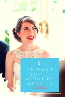 wedding photo - Five Things I Loved About My Wedding – Laura