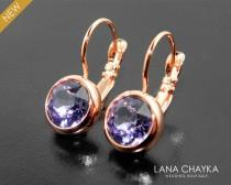wedding photo - Tanzanite Rose Gold Earrings Swarovski Tanzanite Rhinestone Leverback Earrings Purple Crystal Earrings Bridal Jewelry Bridesmaids Earrings - $22.00 USD
