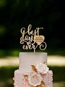 wedding photo - Best Day Ever Wedding Cake Topper Custom Wedding Topper Gold or Silver Metallic