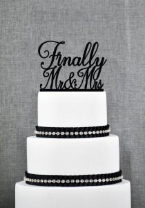 wedding photo - Finally Mr and Mrs Wedding Cake Topper, Script Finally Mr and Mrs Cake Topper, Classic Wedding Cake Topper- (T264)