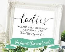 wedding photo - SALE PRINTABLE 5 x 7 Ladies Please Help Yourself Compliments of the Newlyweds. Women's Wedding Bathroom basket Sign. Sign for Restroom.