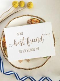 wedding photo - To My Best Friend On Her Wedding Day, Best Friend Card, Best Friend Wedding Card, For Best Friend, Wedding Card Best Friend, Gift Wedding