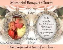 wedding photo - SALE! Memorial Bouquet Charm - Double-Sided - Personalized with Photo - On this special day know that I am here - Gift for the Bride