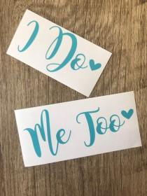 wedding photo - I Do Me Too Stickers