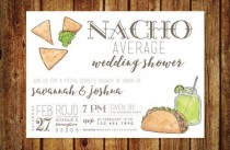 wedding photo - Nacho Average Wedding Shower Invitation - Fiesta Wedding Shower