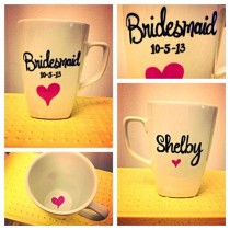 wedding photo - Bridesmaid Mug For Their Gift P.s That's My Actual Wedding Date!