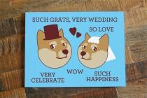 "wedding photo - Funny Wedding Card Doge ""Such Grats, Very Wedding"" - Funny Card, Internet Meme, Humorous Card, Shibe Congratulations, geeky nerd marriage"
