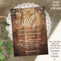 wedding photo - We still do, Wedding Anniversary invitation, Renewing Vows, Printable Rustic wedding templates, Instant Download Self Editable PDF A3062