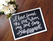 wedding photo - Song of Solomon The One Chalkboard Floral Hand Lettered Wedding Decor Bridal Shower Gift