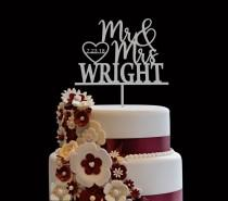 wedding photo - Custom Wedding Cake Topper, Custom Calligraphy Personalized Cake Topper for Wedding, Custom Personalized Wedding Cake Topper Mr & Mrs Wright