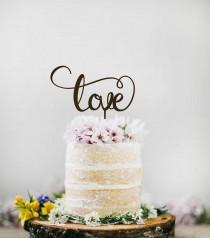 wedding photo - Wedding Cake Topper Love  Personalized Wood Cake Topper  Love Sign Golden Silver  Cake Topper  Wood Wedding Cake Topper