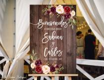 wedding photo - Bienvenidos a Nuestra Boda, Welcome Wedding Sign, Rustic Welcome Wedding Sign, Burgundy Flowers, Spanish Sign, Marsala Sign, W86