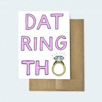 wedding photo - Dat Ring Though, Funny Wedding Card, Engagement Card, Engagement Gift, Funny Engagement Card