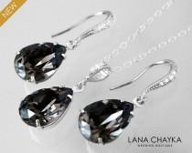 wedding photo - Silver Night Crystal Jewelry Set, Swarovski Earrings&Necklace Set, Charcoal Silver Teardrop Jewelry Set, Bridesmaid Bridal Charcoal Jewelry