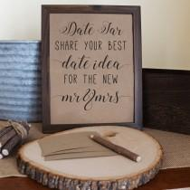 wedding photo - Date Jar Sign . Date Night Sign For The Future Mr. and Mrs. . Date Night Ideas . Rustic Bridal Shower Signs . Wedding Shower . Download