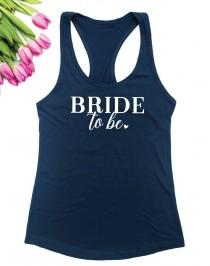 wedding photo - Bride to be tank top / Wedding Tanktop / Bride gift / Bridal Shower Gift