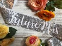 wedding photo - Sequin Sash - Future Mrs. or Bride to Be