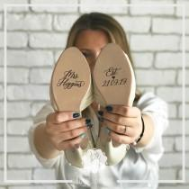 wedding photo - Custom Wedding Shoes Decal Name And Date Wedding Sticker Wedding Decal Bridal Shoes Decals. Mrs. Name Est. Date