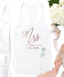 wedding photo - Mrs. Tank / Mrs. Est. Tank / Honeymoon Shirt / New Wife Gift / Wedding Tanktop / Bride gift / Bridal Shower Gift