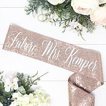 wedding photo - Sequin Bachelorette Sash - Bachelorette Party  - Future Mrs. Sash - Bride Sash - Bachelorette Party Sash - Sequin Sash - Rose Gold