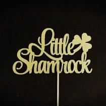 wedding photo - Little Shamrock Cake Topper, Lucky One Cake Topper, Little Shamrock Party, March 1st Birthday Cake Topper, St. Patrick's Day Cake Topper