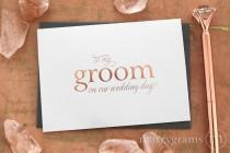 wedding photo - ROSE GOLD FOIL Wedding Card to Your Bride or Groom on Your Wedding Day Card for Groom, Fiance, Love on Our Wedding Day Notecard CS08 Single