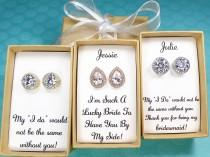 wedding photo - Custom Personalized Bridesmaid gifts, bridesmaid earrings, Bridesmaid Proposal, wedding earrings, tear drop earrings, bridal party gifts