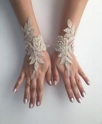 wedding photo - Champagne Bridal Glove Wedding Gloves, lace gloves, Ivory bride glove bridal gloves lace gloves fingerless Unique glove