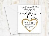 wedding photo - Ring Bearer Proposal for Nephew - Scratch off ring bearer card - Only thing better than having you as my nephew card