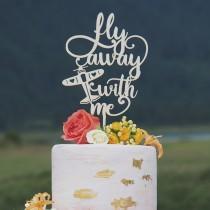 wedding photo - Airplane Travel cake topper, Fly away with me, Travel wedding cake topper, Wedding Decor, Travel wedding theme decor
