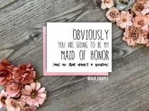 wedding photo - Funny Bridesmaid Card • Will You Be My Bridesmaid • Proposal Card • Obviously You Are Style 1