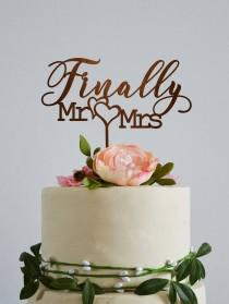 wedding photo - Finally Mr and Mrs wedding cake topper, mr and mrs cake topper gold, Rustic cake topper, Love cake topper, Custom cake topper, Wedding signs