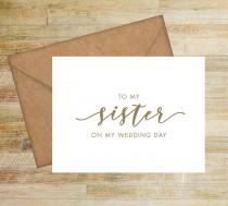 wedding photo - To My Sister On My Wedding Day Card