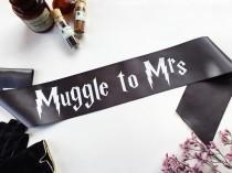 wedding photo - Harry Potter Sash - mischief managed Wedding - Muggle to Mrs sash - Bachelorette Sash - Bachelorette Party Accessory - Deathly Hallows sash