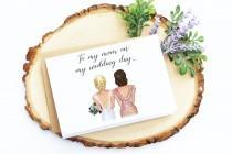wedding photo - To My Mom On My Wedding Day