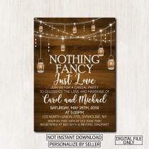 wedding photo - Nothing Fancy Just Love invitation, Casual Party Invitation, Rustic Wedding Reception invitation, Any wording, DIGITAL FILE - 1635
