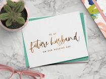 wedding photo - To my future husband on our wedding day card - on-the-day wedding cards - foil groom card - RILEY-HU