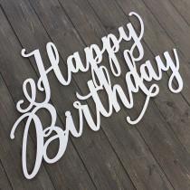 wedding photo - Happy Birthday Sign, 30in x 20in, Birthday Sign, Wooden Birthday Sign, Sign for Birthday, Wood Happy Birthday Sign, Birthday Party