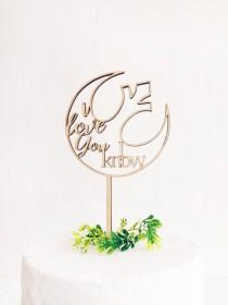 wedding photo - I Love you, I Know Cake Topper - Star Wars - Wooden Wedding Cake Topper - Gold Silver Rose Gold