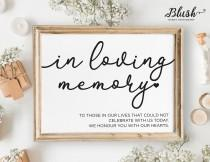 wedding photo - NEW! In Loving Memory Wedding Sign