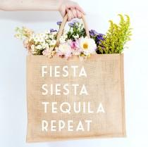 wedding photo - Fiesta Siesta Tequila Repeat Jute Carryall