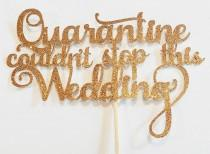 """wedding photo - Personalized Custom Cake topper for Quarantine Wedding, Anniversary and any other special occasion. Standard size 7.5""""W x 5""""H"""