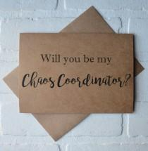 wedding photo - Will you be CHAOS COORDINATOR wedding coordinator wedding planner card personal attendant wedding planner day of wedding planner card day of