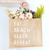 wedding photo - Eat Beach Sleep Repeat Jute Carryall