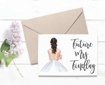 wedding photo - CUSTOMIZABLE Future Mrs Custom Greeting Card Bride to Be Card Engagement Card Bridal Shower Card Bachelorette Gift Card Engagement Gift