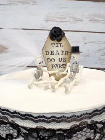 wedding photo - Till Death Do Us Part Wedding Cake Topper