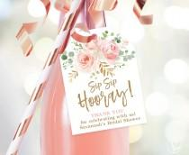 wedding photo - Bridal Shower Favor Tags, Sip Sip Hooray, Printable Favor Tag Template, Editable, Champagne or Wine Bottle Tags, Blush Pink Floral, VWC95