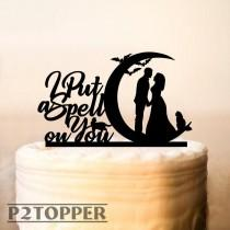wedding photo - I put a spell on you Cake Topper,Halloween Wedding Cake Topper,Wedding Cake Topper,Personalized Cake Topper,Funny Cake Topper,Mr And Mrs 486