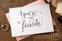 wedding photo - Wedding Card to Your Bride or Groom - You're My Favorite, Adorable Card Perfect for Love, Wedding, Valentine's Day or Anniversary CS07