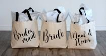 wedding photo - Bridesmaid Tote, Bride Tote, Maid Of Honor Tote, Custom Name Tote, Matron Of Honor, Proposal Tote, Canvas, Tote Bag